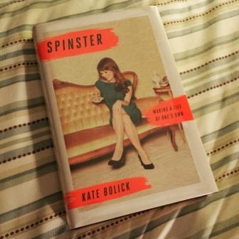 Spinster by Kate Bolick