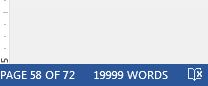 19,999 words toward my 20,000 word goal. Seriously?