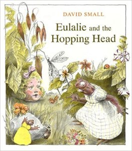 """The cover of the children's book, """"Eulalie and the Hopping Head."""""""