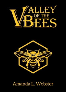 the front cover of Valley of the Bees